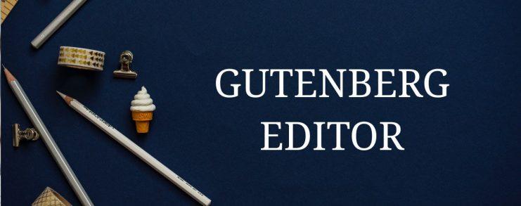 Beginer guide for WordPress Gutenberg editor